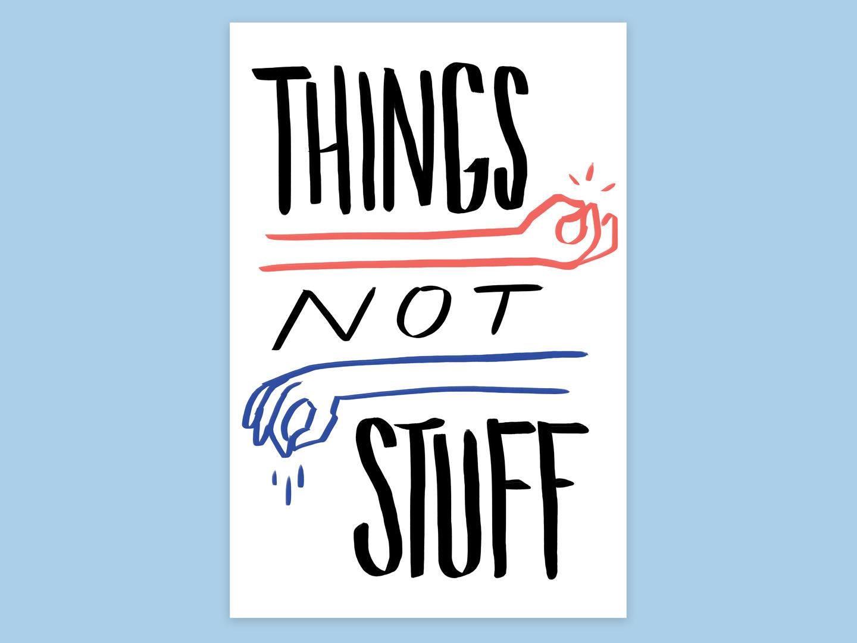 Things Not Stuff